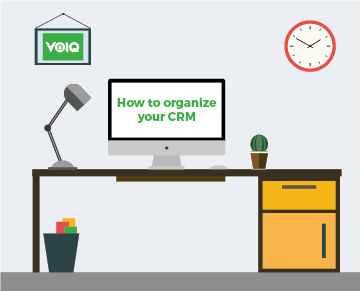 How to organize your CRM to increase sales